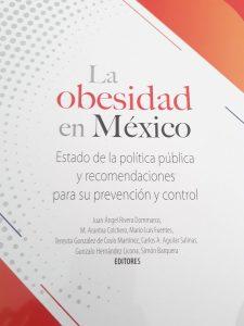 Portada del libro 'La obesidad en México: estado de política pública y recomendaciones para su prevención y control'
