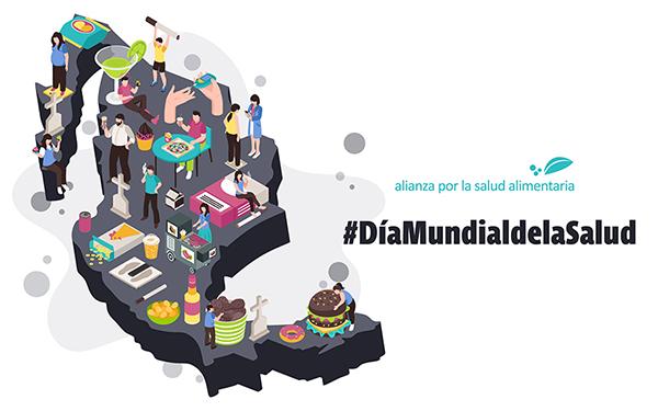Ilustración con mapa de México y las leyendas Alianza por la Salud Alimentaria, #DíaMundialdelaSalud