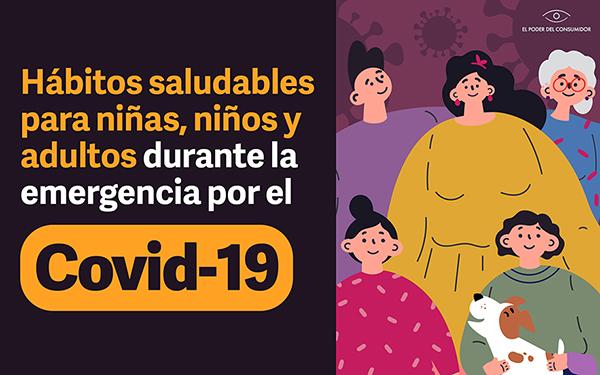 Banner con la leyenda Hábitos saludables para niñas, niños y adultos durante la emergencia por Covid-19 e ilustración de una familia completa con mascota
