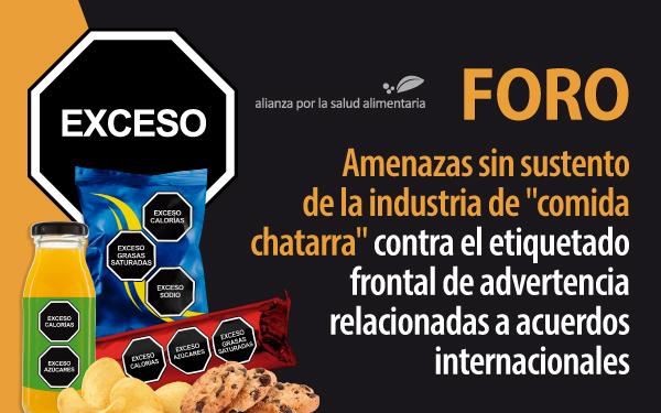 """Banner del Foro: Amenazas sin sustento de la industria de """"comida chatarra"""" contra el etiquetado frontal de advertencia relacionadas a acuerdos internacionales"""