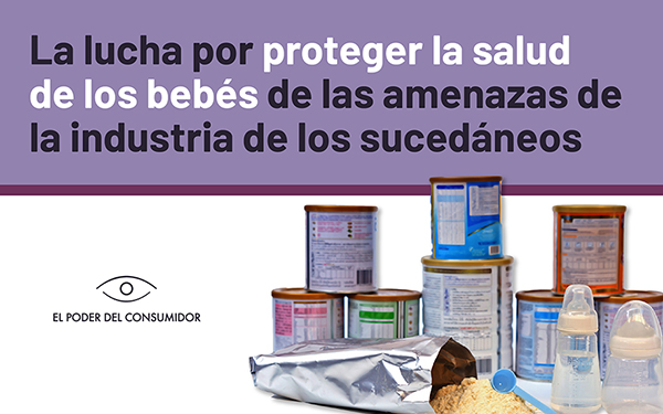 Banner con la leyenda: La lucha por proteger la salud de los bebés de las amenazas de la industria de los sucedáneos