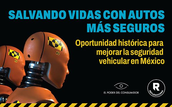 Banner con la leyenda: Salvando vidas con autos más seguros. Oportunidad histórica para mejorar la seguridad vehicular en México